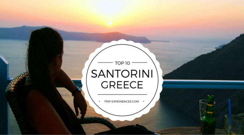 Santorini Top Things To Do Trip Experiences - 10 things to see and do on your trip to santorini greece