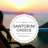 Santorini Top 10 Things to Do