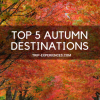 Top 5 Holiday Autumn Destinations
