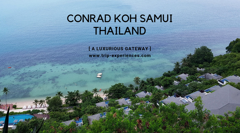 Conrad Koh Samui: A Luxurious Gateway