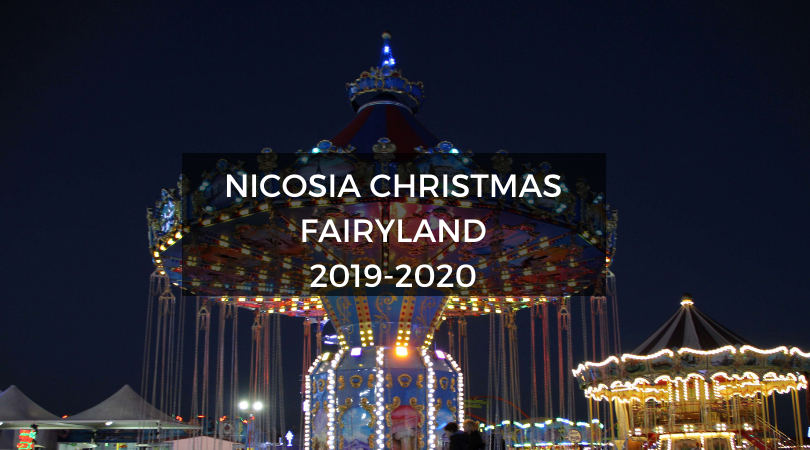 Nicosia Christmas Fairyland 2019-2020